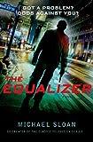 The Equalizer: A Novel