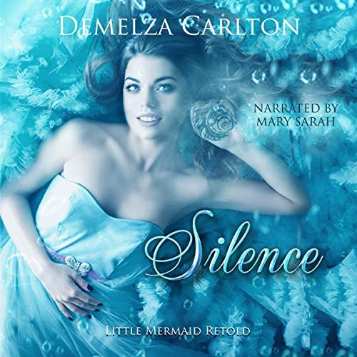 Silence: Little Mermaid Retold cover art