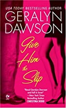 Give Him the Slip (Callahan Brothers, #1)