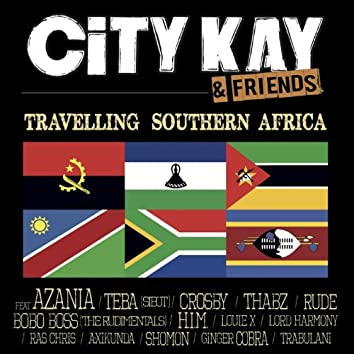 City Kay & Friends (Travelling Southern Africa)