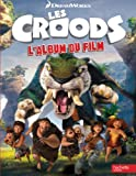 Les Croods : L'album du film