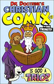 On the Trinity  Dr Doctrine s Christian Comix Volume 1 Issue 3