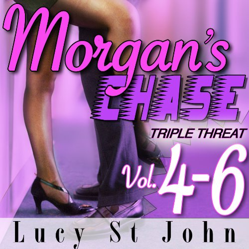 Morgan's Chase, Books 4-6: Triple Threat audiobook cover art