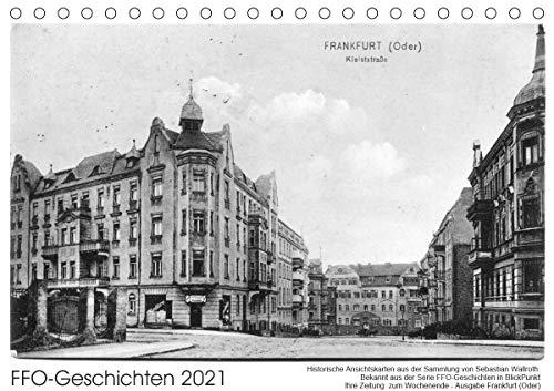 FFO-Geschichten. Historische Ansichtskarten aus Frankfurt (Oder) (Tischkalender 2021 DIN A5 quer)