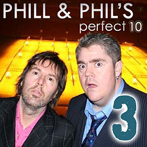 The Perfect Ten with Phill Jupitus and Phil Wilding, Volume 3 audiobook cover art