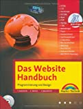 Das Website Handbuch - das ganze Buch in Farbe, mit DVD und kostenlosem PHP- Editor: Programmierung und Design (Kompendium / Handbuch) - Partnerlink