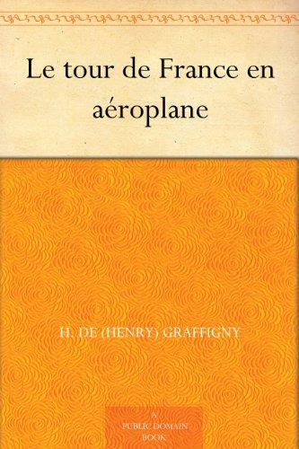 Couverture du livre Le tour de France en aéroplane
