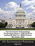 Environmental Technonology Verification Report: FLIR Systems GasFindIR Midwave (MW) Camera November 2010