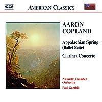 Copland: Appalachian Spring, Clarinet Concerto