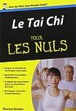 Tai Chi Poche pour les Nuls de Therèse IKNOIAN (5 janvier 2012) Poche