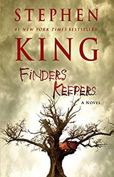 Finders Keepers: A Novel (The Bill Hodges Trilogy Book 2) by [Stephen King]