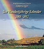 Der Hundertjährige Kalender 2008-2012