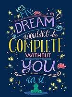夢はあなたなしでは完成しません-ブリキのサインヴィンテージノベルティ面白い鉄の絵の金属板