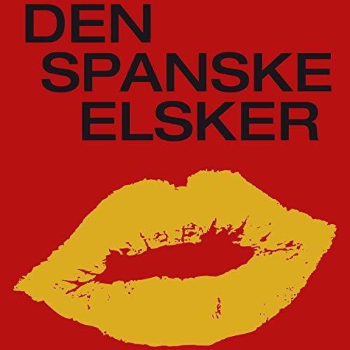Couverture de Den spanske elsker