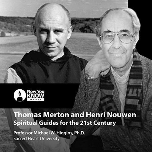 Thomas Merton and Henri Nouwen audiobook cover art