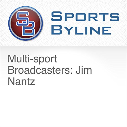 Multi-sport Broadcasters: Jim Nantz audiobook cover art