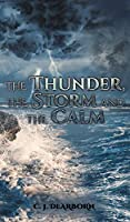 The Thunder, the Storm and the Calm
