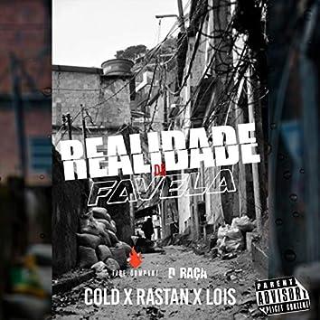 Realidade de Favela
