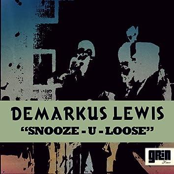 Snooze-U-Loose