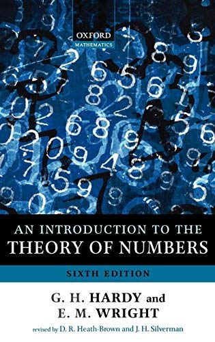 An Introduction to the Theory of Numbers (Oxford Mathematics) by G. H. Hardy Edward M. Wright Andrew Wiles(2008-09-15)
