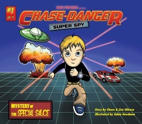 Chase Danger: Super Spy - Mystery of the Special Sauce (#1)