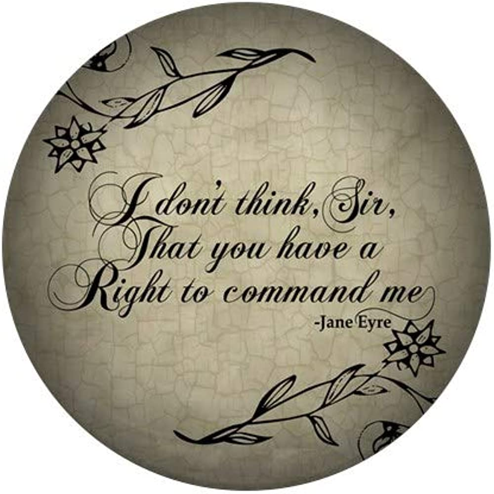 CafePress Jane Eyre No Right To Button Round Me sold out Challenge the lowest price Mini Command 1