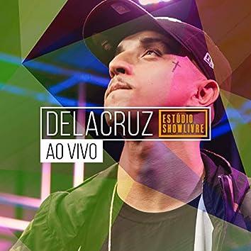 Delacruz no Estúdio Showlivre (Ao Vivo)