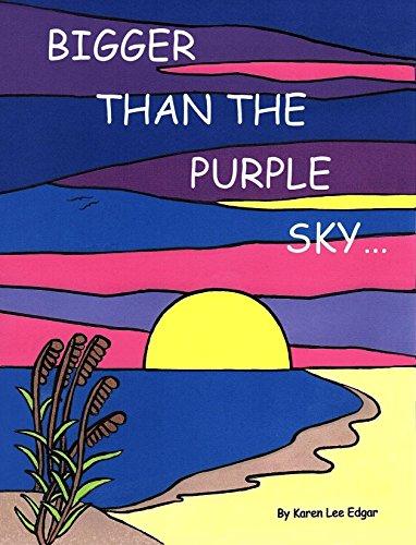 Bigger than the Purple Sky (English Edition)