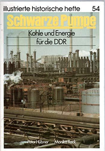 Schwarze Pumpe. Kohle und Energie für die DDR