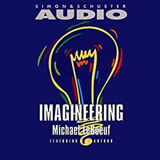 Imagineering                   By:                                                                                                                                 Michael Leboeuf                               Narrated by:                                                                                                                                 Michael Leboeuf                      Length: 50 mins     5 ratings     Overall 3.2