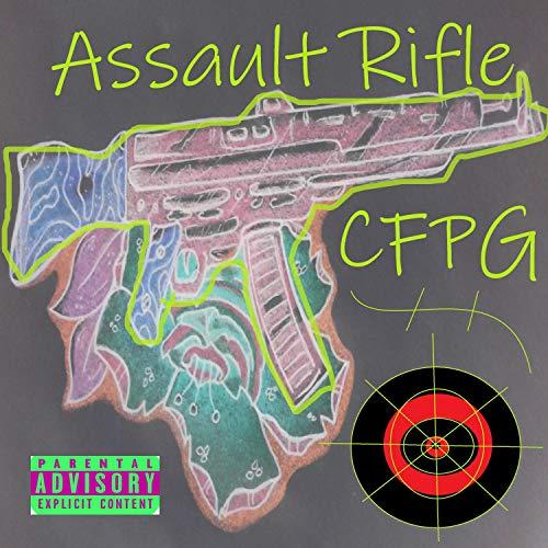 Assault Rifle [Explicit]