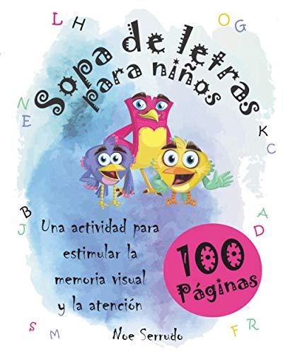 SOPA DE LETRAS PARA NIÑOS: Una actividad para estimular la memoria visual y la atencion