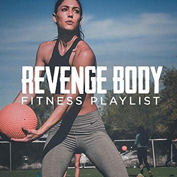 Revenge Body Fitness Playlist