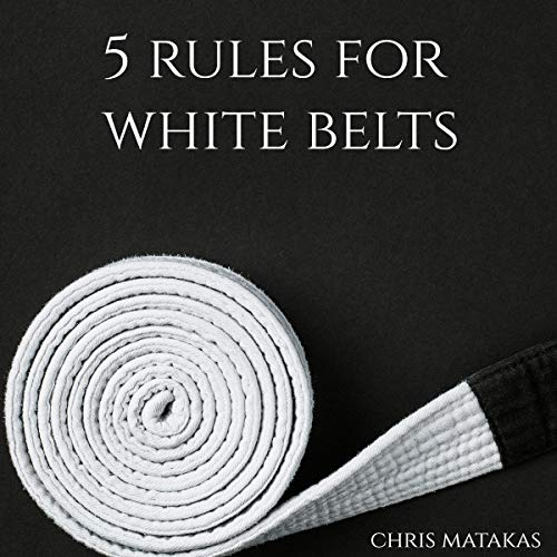5 Rules for White Belts audiobook cover art