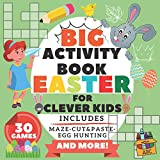 Big Activity Book Easter for Clever Kids: Includes Maze Shadow Matching Egg Hunting Cut and Paste Scissorse Skillls Alphabet Math Train And More! - for Smart Toddlers Boys and Girls!