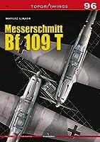 Messerschmitt Bf 109 T (Topdrawings)