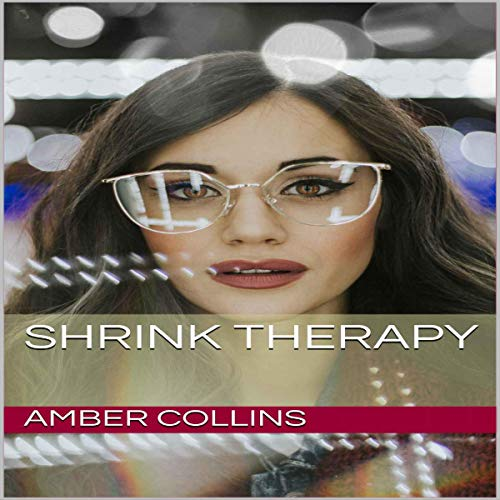 Shrink Therapy Audiobook By Amber Collins cover art