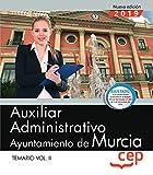 Auxiliar Administrativo. Ayuntamiento de Murcia. Temario. Vol.II: 2