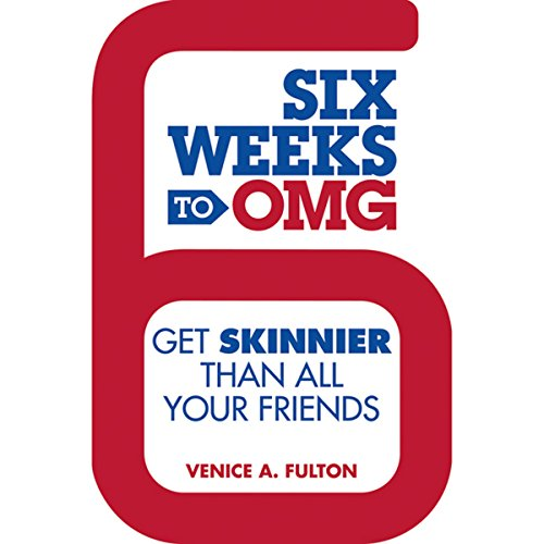 Six Weeks to OMG audiobook cover art
