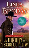 To Marry a Texas Outlaw (Men of Legend, 3)