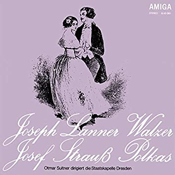 Lanner: Walzer / Strauss: Polkas