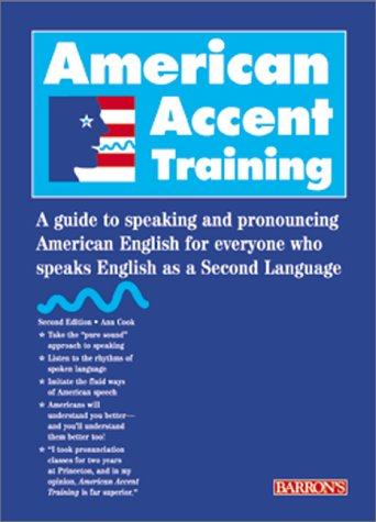 American Accent Training: A Guide to Speaking and...