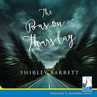 The Bus on Thursday                   By:                                                                                                                                 Shirley Barrett                               Narrated by:                                                                                                                                 Ainslie McGlynn                      Length: 5 hrs and 33 mins     12 ratings     Overall 2.9