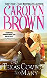 One Texas Cowboy Too Many (Burnt Boot, Texas Book 3)