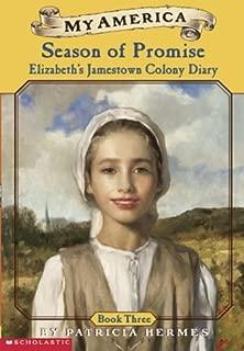 My America: Season Of Promise: Elizabeth's Jamestown Colony Diary, Book Three