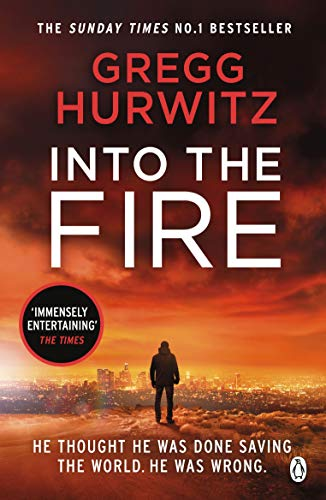 Into the Fire (An Orphan X Thriller)