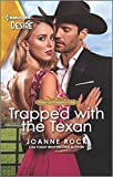 Trapped with the Texan: A sexy Western romance (Texas Cattleman's Club: Heir Apparent, 6)