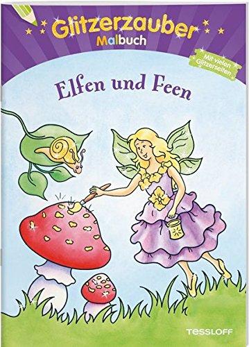 Glitzerzauber Malbuch Elfen und Feen (Malbücher und -blöcke)