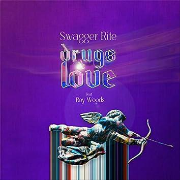 Drugs & Love