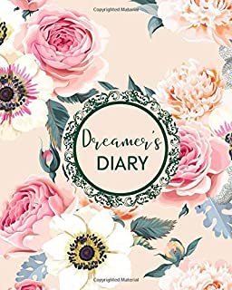 Dreamer's Diary: A Guided Daily Dream Notebook Diary, Sleep Tracker Journal to Record Dreams and Interpret. Beginner's Luc...